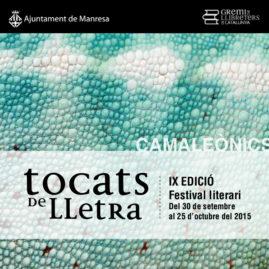 30/09-25/10/15 · Tocats de Lletra. Camaleònics