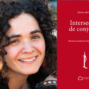"""""""Intersecció de conjunts"""", el darrer poemari de Sònia Moya"""